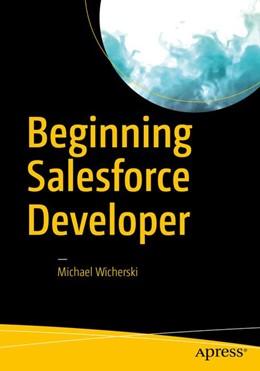Abbildung von Wicherski | Beginning Salesforce Developer | 2017
