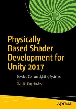 Abbildung von Doppioslash | Physically Based Shader Development for Unity 2017 | 2017 | Develop Custom Lighting System...