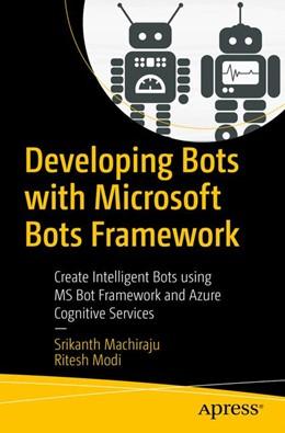 Abbildung von Machiraju / Modi | Developing Bots with Microsoft Bots Framework | 1. Auflage | 2017 | beck-shop.de