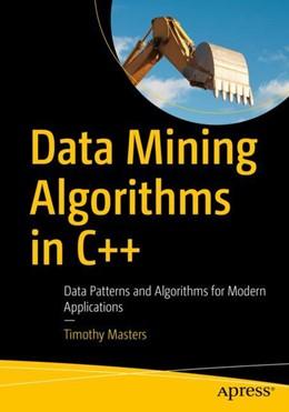 Abbildung von Masters | Data Mining Algorithms in C++ | 2018 | Big Data Techniques For Modern...
