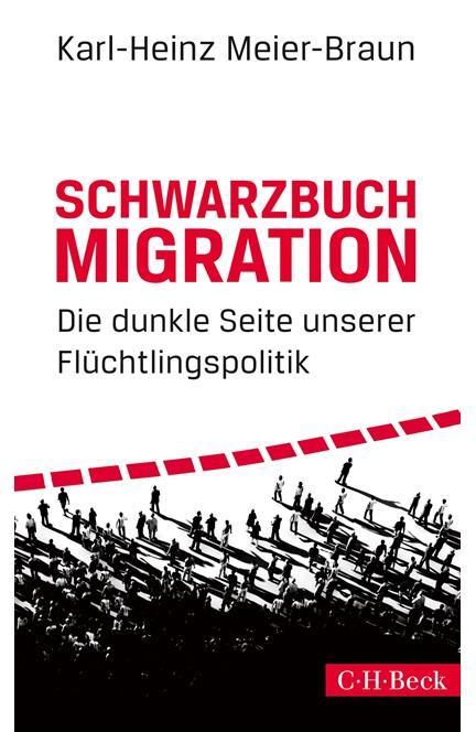 Cover: Karl-Heinz Meier-Braun, Schwarzbuch Migration