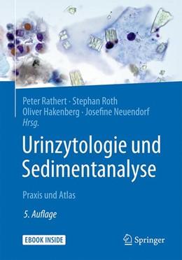 Abbildung von Rathert / Roth | Urinzytologie und Sedimentanalyse | 5. Auflage | 2018 | beck-shop.de