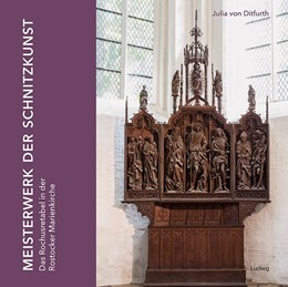 Abbildung von Ditfurth | Meisterwerk der Schnitzkunst: Das Rochusretabel in der Rostocker Marienkirche | 1. Auflage | 2017 | beck-shop.de