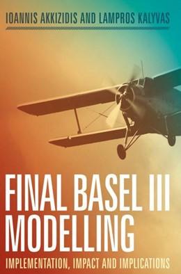 Abbildung von Akkizidis / Kalyvas | Basel IV Modelling | 1. Auflage | 2018 | beck-shop.de