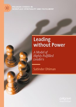 Abbildung von Dhiman | Leading without Power | 2019 | A Model of Highly Fulfilled Le...