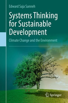 Abbildung von Sanneh | Systems Thinking for Sustainable Development | 2018 | Climate Change and the Environ...