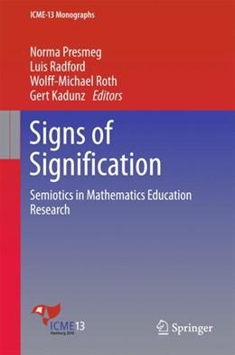 Abbildung von Presmeg / Radford / Roth / Kadunz | Signs of Signification | 2018 | Semiotics in Mathematics Educa...