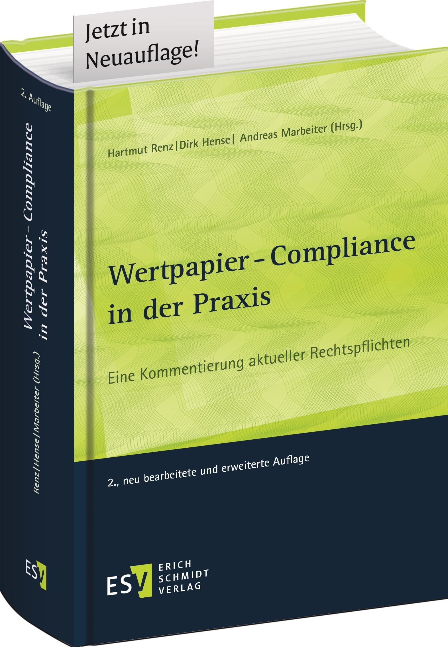 Abbildung von Renz / Hense / Marbeiter (Hrsg.) | Wertpapier-Compliance in der Praxis | 2., neu bearbeitete und erweiterte Auflage | 2019