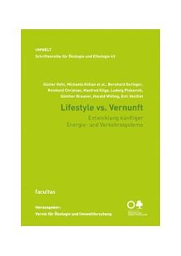 Abbildung von Hohl / Killian / Geringer   Lifestyle vs. Vernunft   2018   Entwicklung künftiger Energie-...