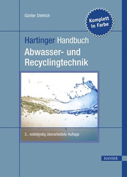 Abbildung von Dietrich | Hartinger Handbuch Abwasser- und Recyclingtechnik | 3. Auflage | 2017