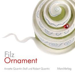 Abbildung von Quentin-Stoll | FilzOrnament | 1. Auflage | 2017 | beck-shop.de