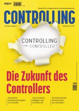 Abbildung von Horváth / Reichmann / Baumöl / Hoffjan / Möller / Pedell | Controlling ohne Controller? | 2017 | Die Zukunft des Controllers