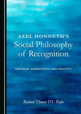 Abbildung von Pada | Axel Honneth's Social Philosophy of Recognition | 1. Auflage | 2017 | beck-shop.de