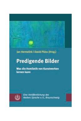 Abbildung von Plüss / Hermelink   Predigende Bilder   1. Auflage   2017   beck-shop.de