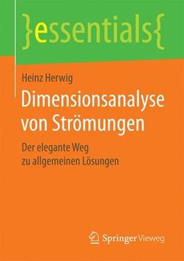Abbildung von Herwig | Dimensionsanalyse von Strömungen | 2017 | Der elegante Weg zu allgemeine...