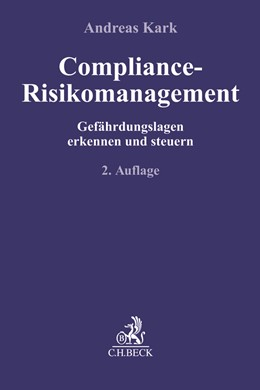 Abbildung von Kark | Compliance-Risikomanagement | 2. Auflage | 2019 | beck-shop.de