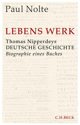 Abbildung von Nolte, Paul   Lebens Werk   2018   Thomas Nipperdeys Deutsche Ges...