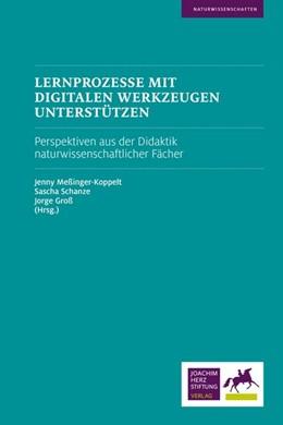 Abbildung von Meßinger-Koppelt / Schanze / Groß   Lernprozesse mit digitalen Werkzeugen unterstützen   2017   Perspektiven aus der Didaktik ...