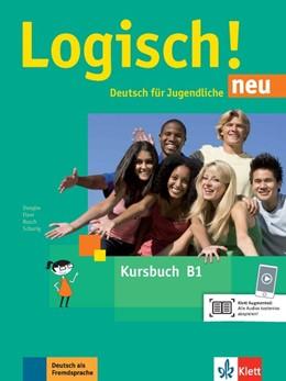 Abbildung von Dengler / Fleer | Logisch! neu B1. Kursbuch mit Audios zum Download | 1. Auflage | 2018 | beck-shop.de