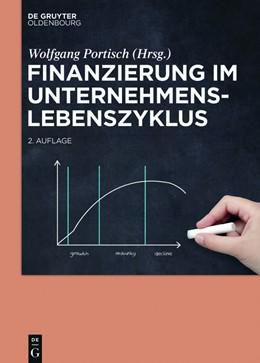 Abbildung von Portisch | Finanzierung im Unternehmenslebenszyklus | 2nd updated and revised edition | 2017