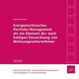Abbildung von Hinz / Nentwig   Energietechnisches Portfolio-Management als ein Element der nachhaltigen Entwicklung von Wohnungsunternehmen   2017