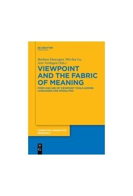 Abbildung von Dancygier / Lu | Viewpoint and the Fabric of Meaning | 1. Auflage | 2017 | beck-shop.de