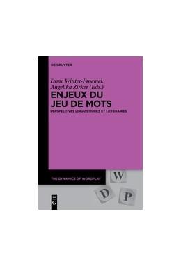 Abbildung von Winter-Froemel / Zirker | Enjeux du jeu de mots | 2017 | Perspectives linguistiques et ... | 2