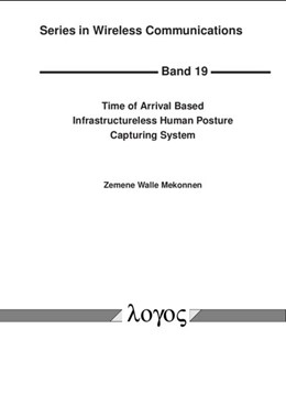 Abbildung von Mekonnen   Time of Arrival Based Infrastructureless Human Posture Capturing System   2017   19