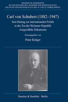 Abbildung von Krüger   Carl von Schubert (1882–1947)   1. Auflage   2017   73   beck-shop.de