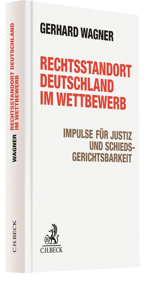Rechtsstandort Deutschland im Wettbewerb | Wagner, 2017 | Buch (Cover)