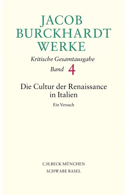 Cover: Jacob Burckhardt, Jacob Burckhardt Werke: Die Cultur der Renaissance in Italien