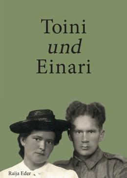 Abbildung von Eder | Toini und Einari | 1. Auflage | 2017 | beck-shop.de