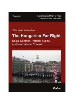 Abbildung von Krekó / Juhász | The Hungarian Far Right | Auflage | 2017 | Social Demand, Political Suppl...