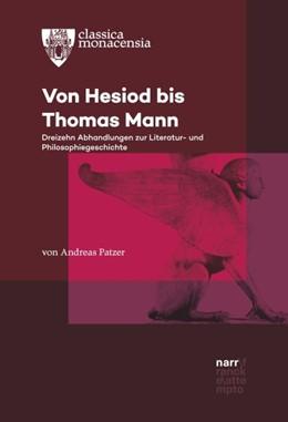 Abbildung von Patzer | Von Hesiod bis Thomas Mann | 1. Auflage | 2018 | beck-shop.de