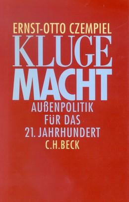 Abbildung von Czempiel, Ernst Otto | Kluge Macht | 1. Auflage | 1999 | beck-shop.de