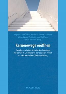Abbildung von Henschel / Eylert-Schwarz | Karrierewege eröffnen | 1. Auflage | 2017 | beck-shop.de