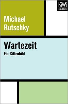 Abbildung von Rutschky | Wartezeit | 1. Auflage | 2017 | beck-shop.de