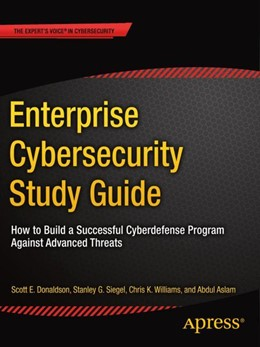 Abbildung von Donaldson / Siegel / Williams | Enterprise Cybersecurity Study Guide | 2018 | How to Build a Successful Cybe...