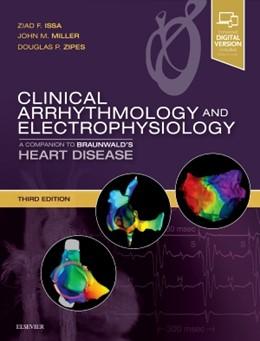 Abbildung von Issa / Miller   Clinical Arrhythmology and Electrophysiology   3. Auflage   2018   beck-shop.de