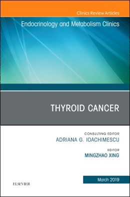 Abbildung von Xing | Thyroid Cancer, An Issue of Endocrinology and Metabolism Clinics of North America | 2019 | 48-1