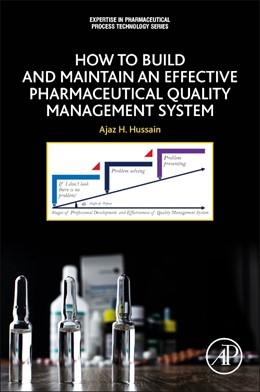 Abbildung von Hussain   How to Build and Maintain an Effective Pharmaceutical Quality Management System   1. Auflage   2021   beck-shop.de