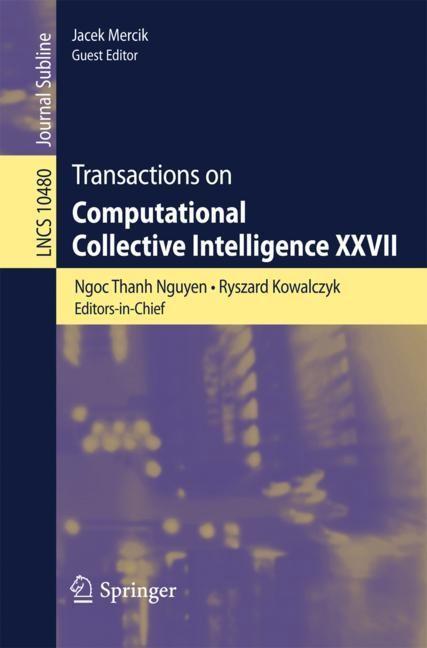 Abbildung von Mercik | Transactions on Computational Collective Intelligence XXVII | 1st ed. 2017 | 2017