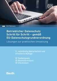 Betrieblicher Datenschutz Schritt für Schritt - gemäß EU-Datenschutzgrundverordnung | Reimann | 2., vollständig überarbeitete und erweiterte Ausgabe, 2018 | Buch (Cover)