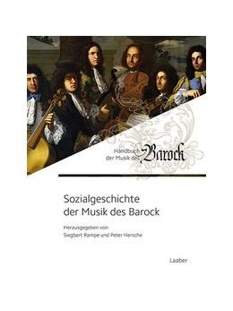 Abbildung von Hersche / Rampe   Sozialgeschichte der Musik des Barock   2017   6