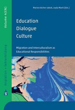 Abbildung von Aicher-Jacob / Marti | Education - Dialogue - Culture | 1. Auflage | 2017 | beck-shop.de