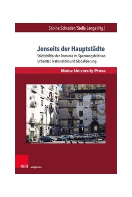 Abbildung von Schrader / Lange   Jenseits der Hauptstädte   2019   Städtebilder der Romania im Sp...