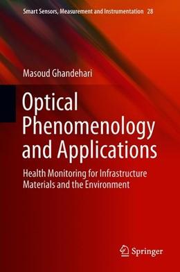 Abbildung von Ghandehari | Optical Phenomenology and Applications | 1st ed. 2018 | 2018 | Health Monitoring for Infrastr... | 28