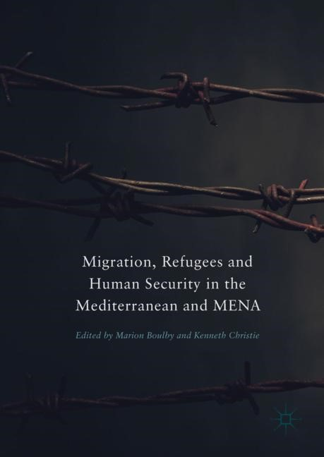 Abbildung von Boulby / Christie | Migration, Refugees and Human Security in the Mediterranean and MENA | 1st ed. 2018 | 2018