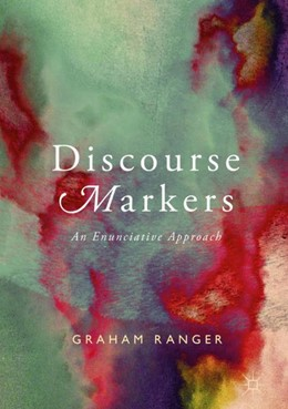 Abbildung von Ranger | Discourse Markers | 1. Auflage | 2018 | beck-shop.de