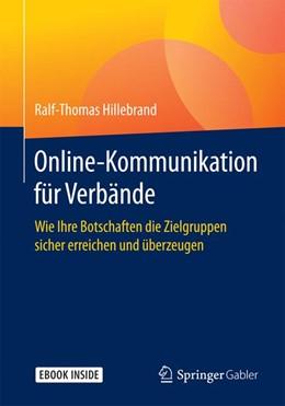 Abbildung von Hillebrand | Online-Kommunikation für Verbände | 2018 | Wie Ihre Botschaften die Zielg...